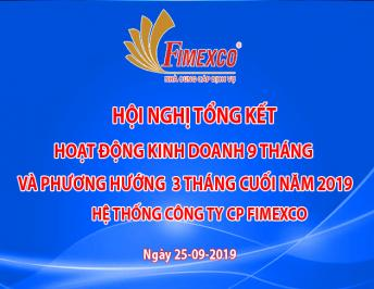 FIMEXCO SUMMATION CONFERENCE FOR THE FIRST NINE MONTH BUSINESS OPERATION AND LAST THREE MONTH BUSINESS PLAN OF THE YEAR 2019