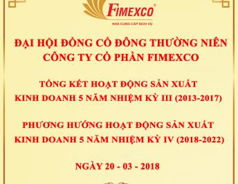 ANNUAL SHAREHOLDERS' MEETING IN THE YEAR 2018 OF FIMEXCO JSC